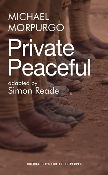 Private Peaceful ebook by Michael Morpurgo,Simon Reade