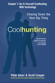 Coolhunting, Chapter 7 ebook by Peter GLOOR
