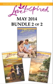 Love Inspired May 2014 - Bundle 2 of 2 - Jedidiah's Bride\Loving the Lawman\Forever Her Hero ebook by Rebecca Kertz,Ruth Logan Herne,Belle Calhoune