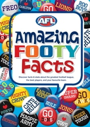 Amazing Footy Facts - AFL ebook by Australian Football League