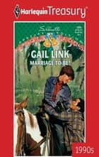 Marriage-To-Be? ebook by Gail Link