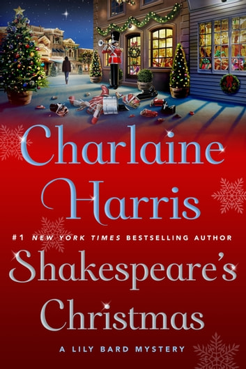 Shakespeare's Christmas - A Lily Bard Mystery ebook by Charlaine Harris