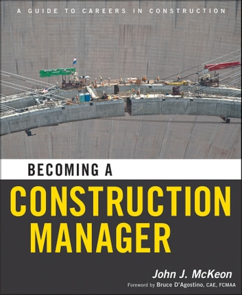 Becoming a Construction Manager ebook by John J. McKeon