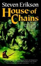 House of Chains ebook by Steven Erikson