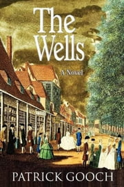The Wells ebook by Patrick Gooch