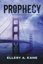 Prophecy ebook by Ellery Kane