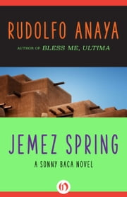 Jemez Spring ebook by Rudolfo Anaya