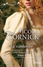 La scandaleuse ebook by Nicola Cornick