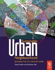 Sustainable Urban Neighbourhood ebook by David Rudlin,Nicholas Falk