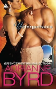 Unforgettable ebook by Adrianne Byrd