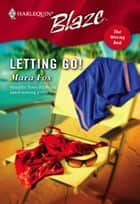 Letting Go! ebook by Mara Fox