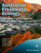 Australian Freshwater Ecology - Processes and Management ebook by Andrew Boulton, Margaret Brock, Belinda Robson,...