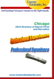 Chicago 2015 Directory of Search Firms and Recruiters ebook by Jane Lockshin