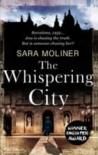 The Whispering City ebook by Sara Moliner, Mara Faye Lethem