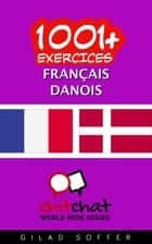 1001+ exercices Français - Danois ebook by Gilad Soffer