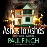 Ashes to Ashes (Detective Mark Heckenburg, Book 6) audiobook by Paul Finch
