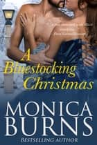 ebook A Bluestocking Christmas de Monica Burns