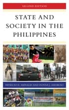 State and Society in the Philippines ebook by Donna J. Amoroso, Patricio N. Abinales