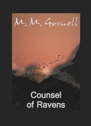 Counsel of Ravens ebook by M.M. Gornell