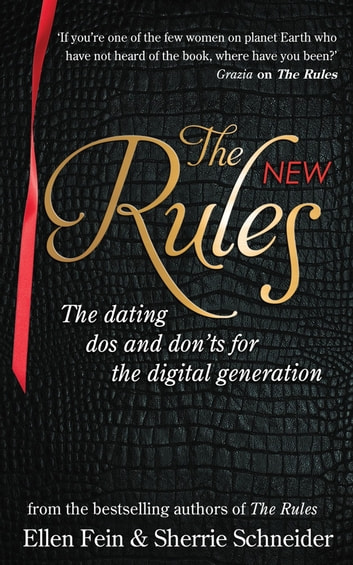 The rules for online dating capturing the heart of mr right in cyberspace ellen fein
