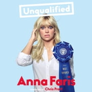 Unqualified audiobook by Anna Faris