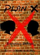 Plan X ebook by