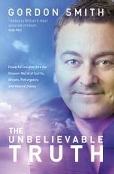 The Unbelievable Truth ebook by Gordon Smith