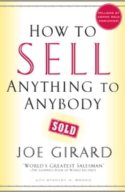 How to Sell Anything to Anybody ebook by Kobo.Web.Store.Products.Fields.ContributorFieldViewModel