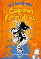 Les Aventures d'un Copain Formidable ebook by Jeff Kinney, Rosalind Elland-Goldsmith