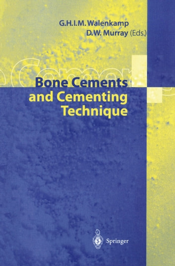 Bone Cements and Cementing Technique ebook by U. Henze,H.-J. Kock