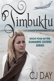Timbuktu-Book 4 of the Summer Sister Series ebook by CJ Day