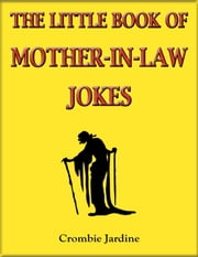 The Little Book of Mother-in-Law Jokes ebook by Crombie Jardine