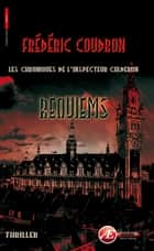 Requiems ebook by Frédéric Coudron