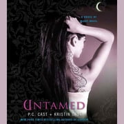 Untamed - A House of Night Novel audiobook by Kristin Cast, P. C. Cast