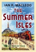 The Summer Isles 電子書 by Ian R. MacLeod