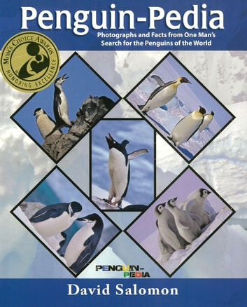 Penguin-Pedia - Photographs and Facts from One Man's Search for the Penguins of the World 電子書 by David Salomon