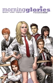 Morning Glories Vol. 1 ebook by Nick Spencer,Joe Eisma,Rodin Esquejo