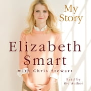 My Story audiobook by Chris Stewart, Elizabeth A. Smart