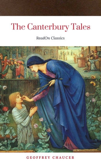 The Canterbury Tales (ReadOn Classics) ebook by Geoffrey Chaucer