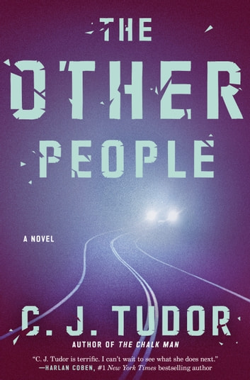 The Other People - A Novel ebook by C. J. Tudor
