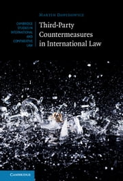 Third-Party Countermeasures in International Law ebook by Dr Martin Dawidowicz
