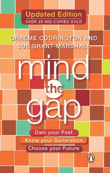 Mind the Gap - Own your past, know your generation, choose your future ebook by Graeme Codrington