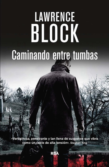 Caminando entre tumbas. ebook by Lawrence  Block