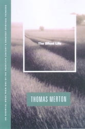 The Silent Life ebook by Thomas Merton