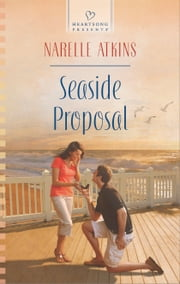 Seaside Proposal ebook by Narelle Atkins