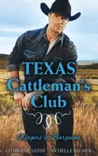 Texas Cattleman's Club - Wagers & Bargains - Box Set, Books 3-4 ebook by