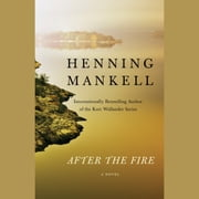 After the Fire audiobook by Henning Mankell