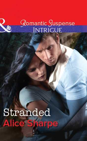 Stranded (Mills & Boon Intrigue) (The Rescuers, Book 2) 電子書 by Alice Sharpe