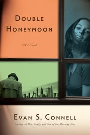 Double Honeymoon ebook by Evan S. Connell