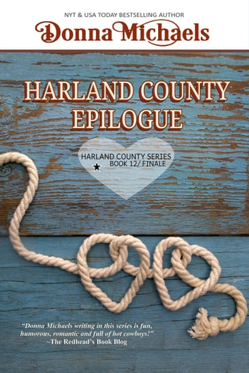 Harland County Epilogue - Harland County Series, #12 ebook by Donna Michaels